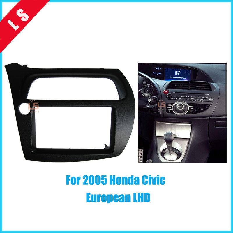 Double Din Car Refitting Radio Fascia for 2005 Honda Civic European LHD 2 Din Trim Install