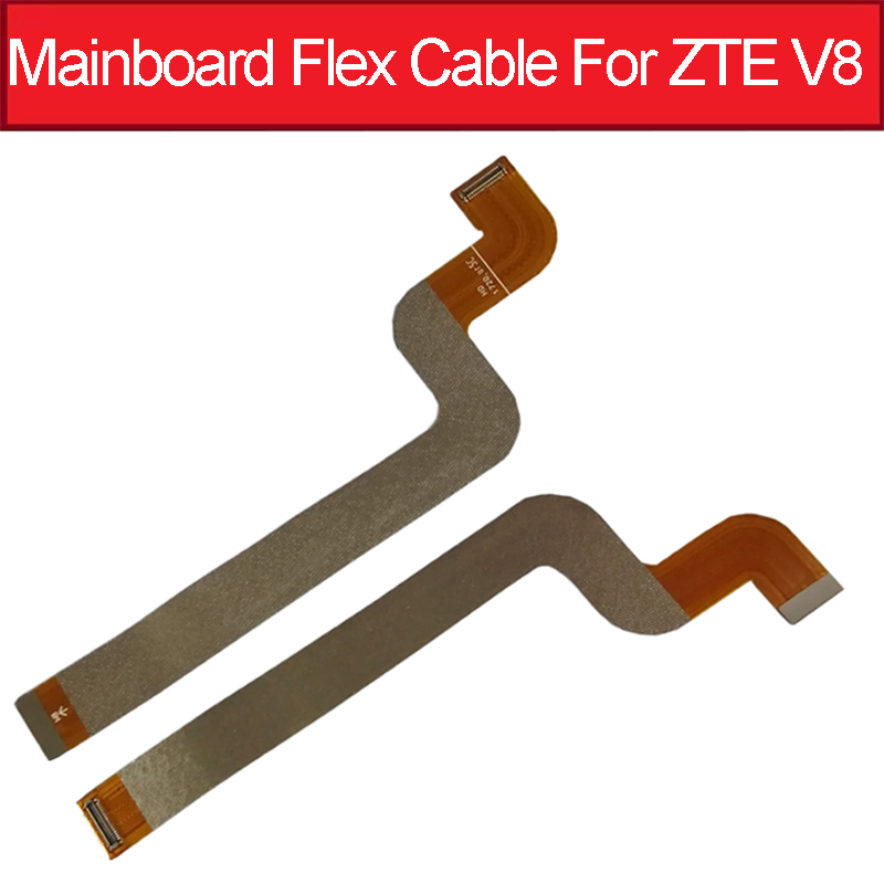 MainBoard Flex Cable For ZTE Blade V8 BV0800 LCD Display Connector Motherboard Flex Cable Ribbon Replacement Parts