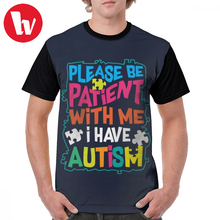 Please Be Patient I Have Autism T Shirt Cute Glam Please Be Patient T-Shirt Mens Polyester Graphic Tee Shirt Short Sleeves Tshirt english patient
