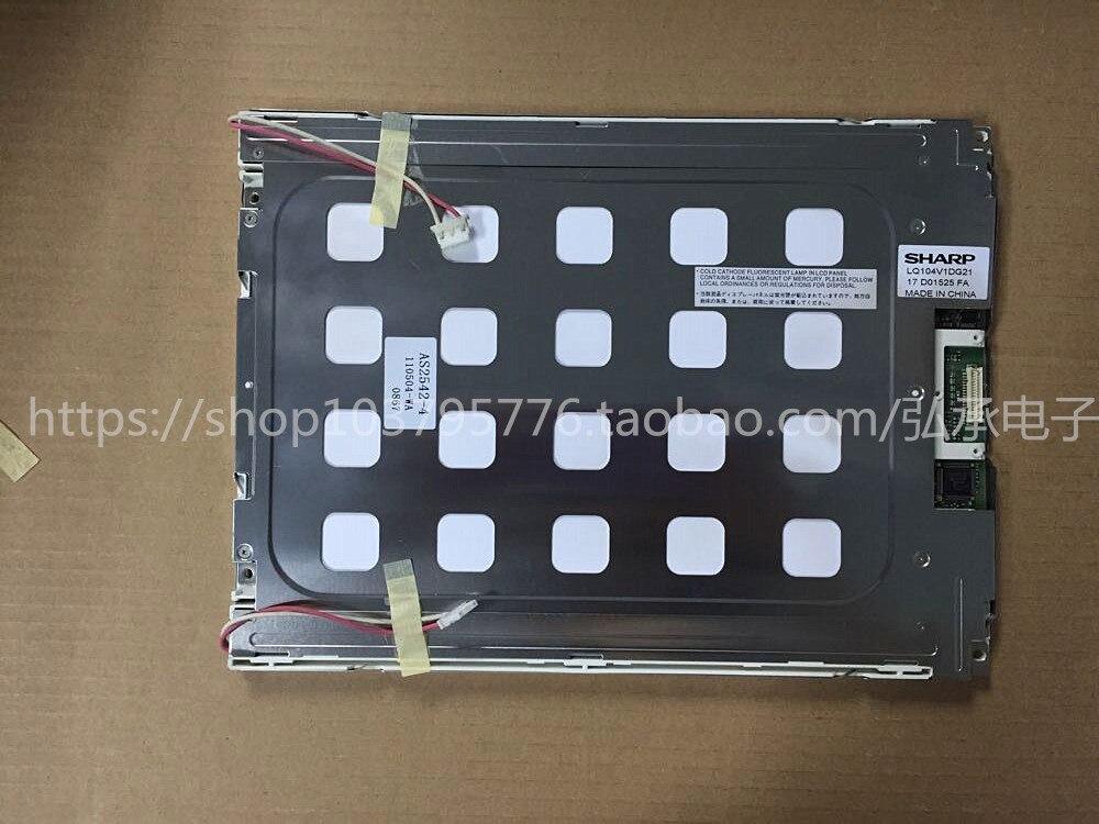Original 10.4 inch LCD screen LQ104V1DG11 LQ104V1DG21 industrial control display