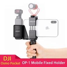 Ulanzi OP 1 Osmo Cep Aksesuarları Cep telefon tutucu yuvası Seti Sabit stand braketi Dji Osmo Cep El Kameralar