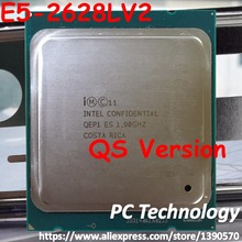 E5 2628LV2 Original Intel Xeon QS Version E5-2628LV2 LGA2011 CPU E5-2628L V2 8-Cores 1.90GHz 22nm 20MB E5 2628LV2 processor(China)