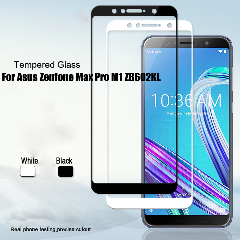ZB602KL Full Tempered Glass For Asus Zenfone Max Pro M1 ZB602KL X00TD Full Coverage Screen Protector Protective Film ZB601KL iPhone