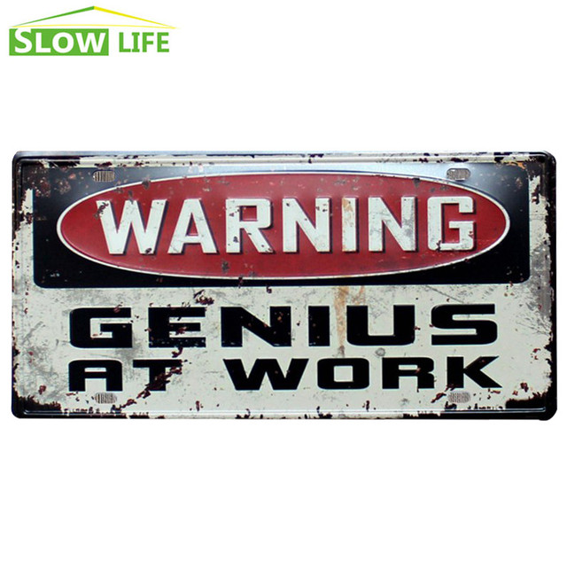 Warning Genius At Work Car License Plate Vintage Home Decor Tin Sign Office  Cafe Decorative Metal