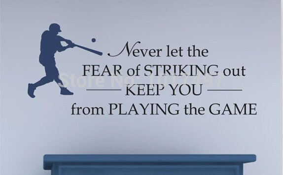 Free Shipping Baseball Vinyl Wall Decal Never Let The Fear Of Striking Out Quotes