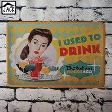I utiliza para beber Metal Tin Sign 20X30CM Placa de hierro Vintage decoración de pared placas póster café Club Oficina Lounge Bar
