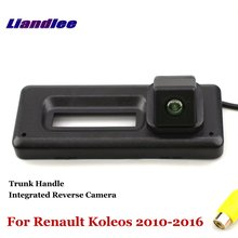 Liandlee Car Reverse Camera For Renault Koleos 2010-2016 Rear View Backup Parking / Trunk Handle Integrated High Quality
