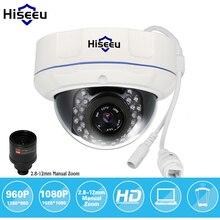 Hiseeu 960 P 1080 P HD антивандальные Сетевая Купольная IP Камеры ВИДЕОНАБЛЮДЕНИЯ IR-CUT WDR 2.8-12 мм Руководство 4X Объектив ONVIF 2.0 P2P Дистанционного IP65 HCR8