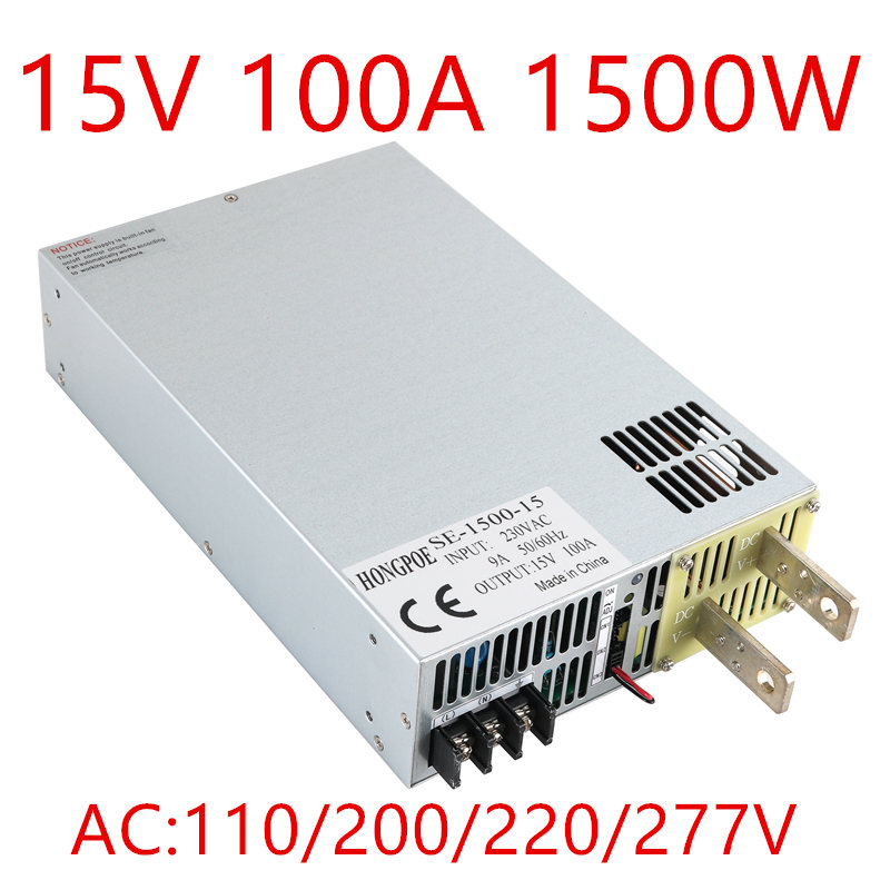 SE-1500-15 15V 100A DC 0-15v power supply 15V 100A ac -dc 15V adjustable power AC-DC High-Power PSU 1500W DC15V dc shoes кеды dc shoes rebound high tx se chambray fw17 5