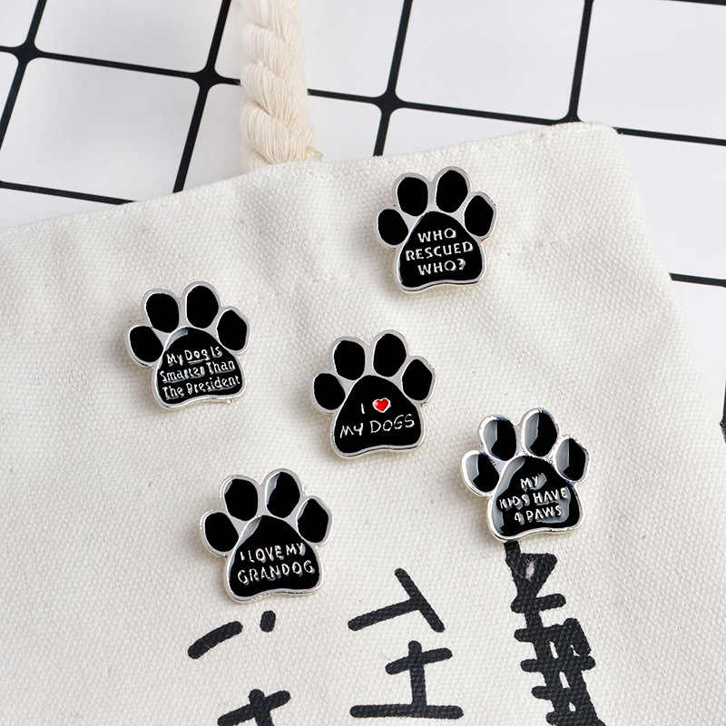 1 PCS I love my dogs Originality Metal Cartoon Dog Claw Icons Cowboy Jacket Pin Badges Backpack Decoration Corsage Pins Icon