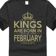 5caf81c3 Birthday T Shirt Kings Are Born In February Aquarius Pisces Star Sign  Present(China)