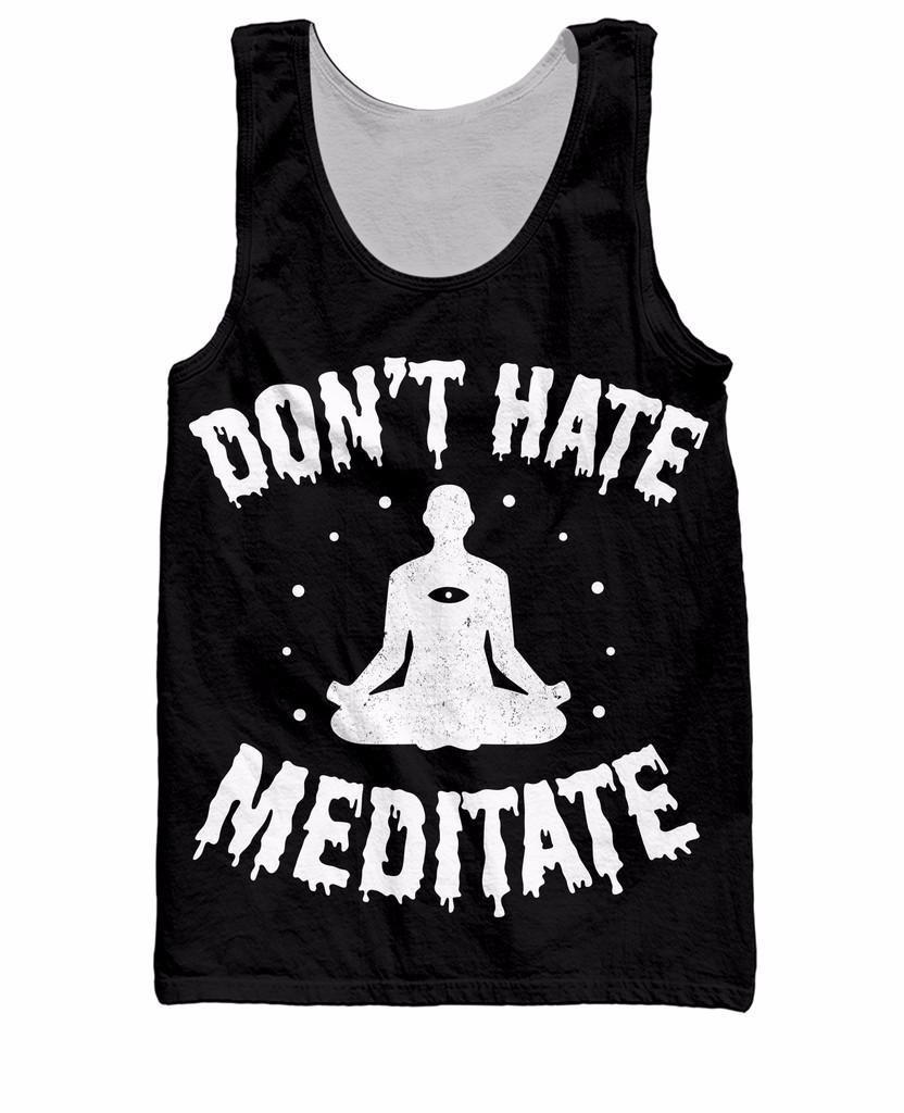 DTGTT0152U_Don_t_Hate_Meditate_Mockup_1024x1024