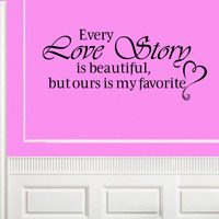 Free shippingDIY wall decals EVERY LOVE STORY IS BEAUTIFUL Home Bedroom Vinyl Wall Decal Lettering Word Decor Home Decoration Wa