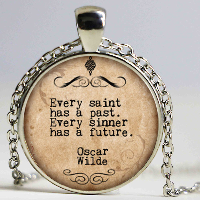 1pcslot witty poet necklace, Every Saint Has a Past Every sinner has a future print Photo glass saying necklace