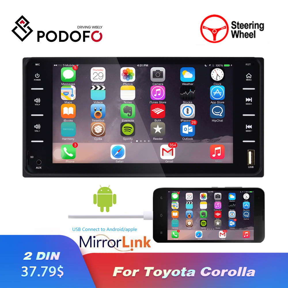 Lecteur Audio MP5 de voiture Radio Podofo pour Toyota Corolla 2 Din multimédia Android/IOS MirrorLink Bluetooth 7
