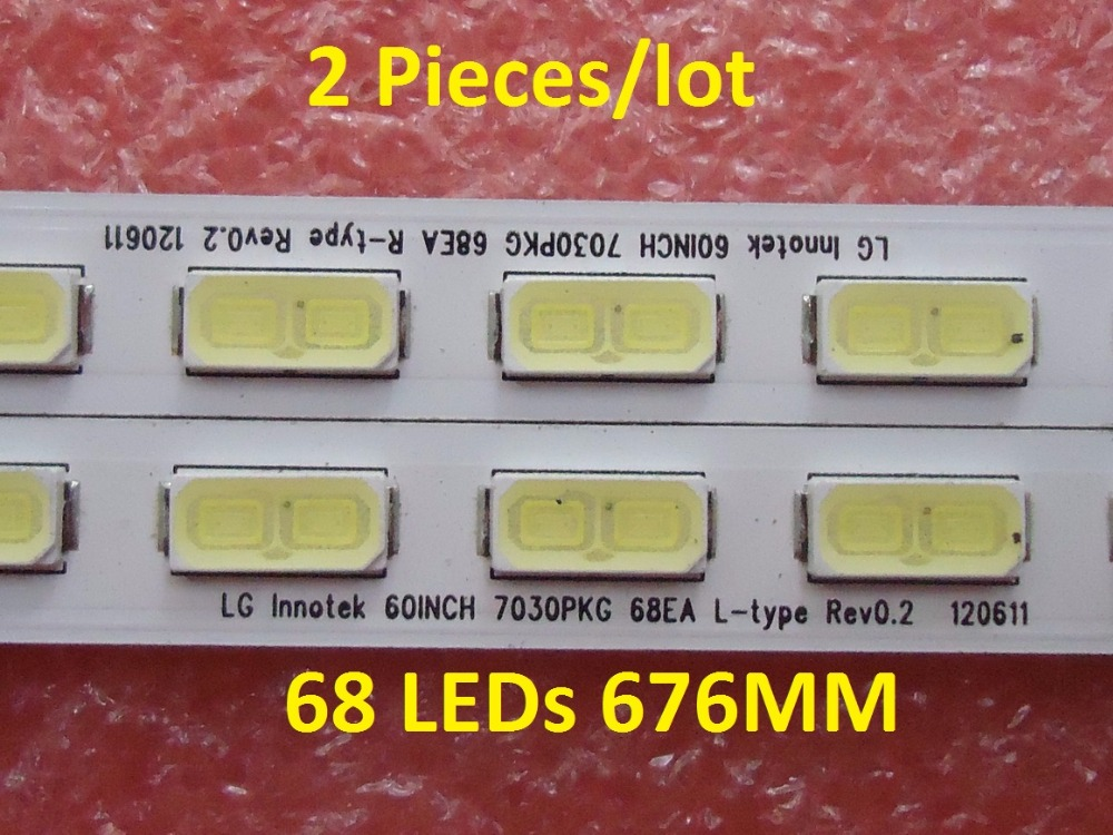 2 Pieces/lot LCD-60LX640A LCD-60LX540 60LX750A LED Strip For LG Innotek 60INCH 7030PKG 68EA R L-TYRE REV0.2 120611 68 LEDs 676MM