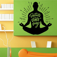 Quotes Poster Positive Vibes Only Lotus Yoga Pose Wall Sticker Om Meditation Vinyl Mural Decal Home