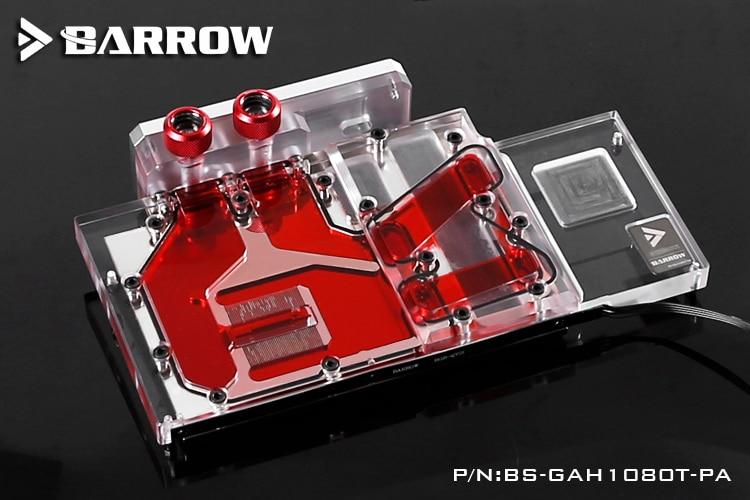 Barrow BS-GAH1080T-PA GPU Water Cooling Block for Galay GTX 1080Ti HOF galaxy gtx 780 hof