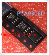 NEW 10PCS/;OT PCA9306 PCA9306D SOP-8  IC