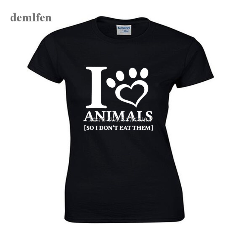 I Love Animals So I Dont Eat Them Pet Funny Humour Printed T Shirt Women T Shirt -1759
