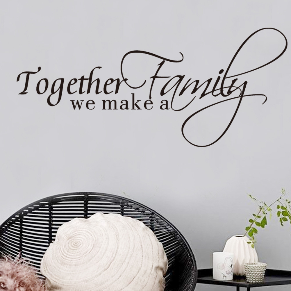 new letter quotes together we make a family english words wall