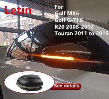 Letin para VW Golf MK6 GTI 6 R línea R20 Touran espejo lateral indicador dinámico intermitente pergamino LED de señal de vuelta luz