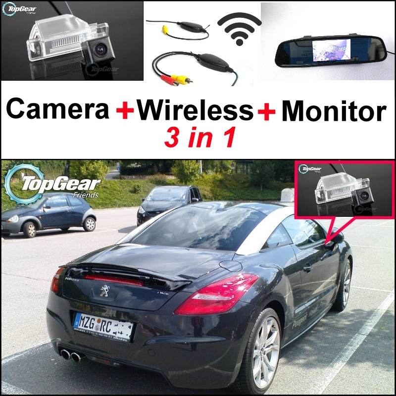 3 in1 Special Rear View Camera + Wireless Receiver + Mirror Monitor Easy DIY Parking System For Peugeot RCZ 2009~2015 пылесос bosch вертикальный bch6ath18 bch6ath18