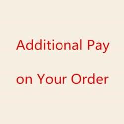 Дополнительная оплата по вашему заказу