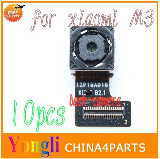 10pcs for xiaomi M3 big back rear camera with flex cable mobile phone replacement parts free shipping