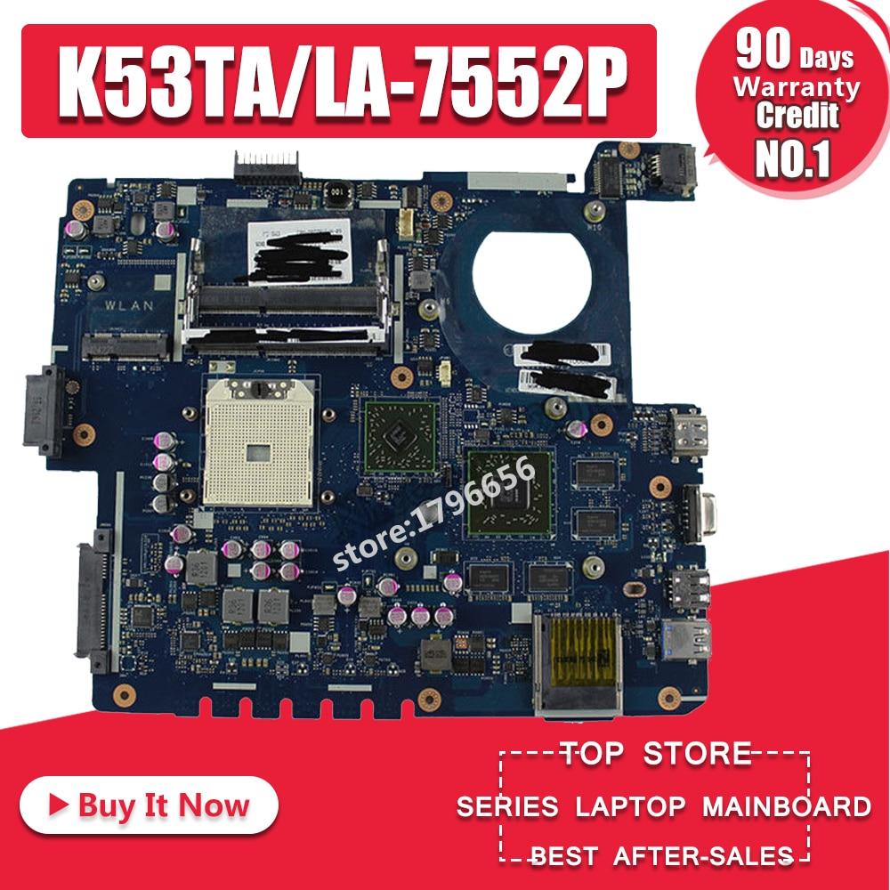 K53TA Motherboard LA-7552P RAM For ASUS K53TA K53TK X53T K53T  Laptop Motherboard K53TA Mainboard K53TA Motherboard Test 100% OK