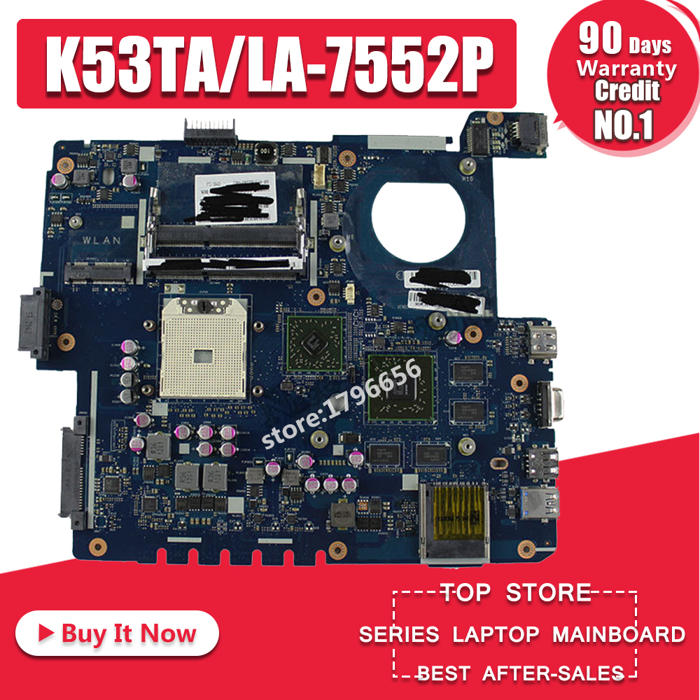 K53TK Motherboard LA-7552P RAM- ի համար ASUS K53TA K53TK X53T K53T նոութբուք Մայր տախտակ K53TK Mainboard K53TK Մայրական թեստ 100% OK