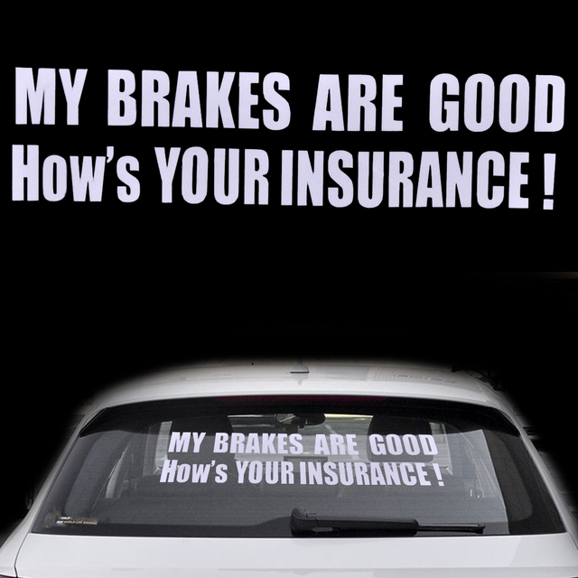 Beler funny my brakes are good decal sticker car auto truck vehicle window bumper decor for