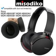 Misodiko substituição almofadas de ouvido almofadas para sony MDR XB950BT MDR XB950N1 xb950ap xb950/h xb950b1 fones sem fio