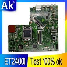 AK Original All in one font b motherboard b font For ASUS ET2400I ET2400 mainboard 100