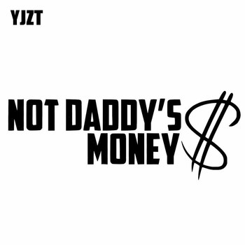 YJZT 13.6CM*5.2CM NOT DADDY'S MONEY Car Sticker Vinyl Decal Funny Stance Turbo Boost Black/Silver C10-00905 image