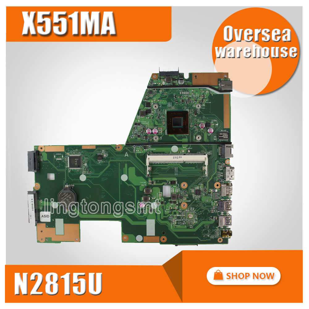 все цены на For ASUS X551MA D550MA F551MA Motherboard X551 X551M X551MA mainboard REV2.0 DDR3 Processor N2815U tested good онлайн