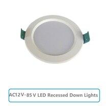 LED DownLights AC12V 85V עגול שקוע תקרת מנורות 5W 9W 12W 15W 18W קר לבן 6500K נורות שינה מטבח פנים ספוט