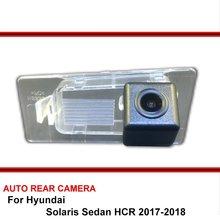 Per Hyundai Solaris Berlina HCR 2017 2018 Macchina Fotografica di Sostegno Dell'automobile/Visione Notturna del CCD HD Auto di Parcheggio Retromarcia Videocamera vista posteriore NTSC PAL