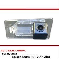 ل هيونداي سولاريس سيدان HCR 2017 2018 كاميرا احتياطية لسيارة/HD CCD للرؤية الليلية السيارات عكس وقوف السيارات كاميرا الرؤية الخلفية NTSC PAL-في كاميرا مركبة من السيارات والدراجات النارية على
