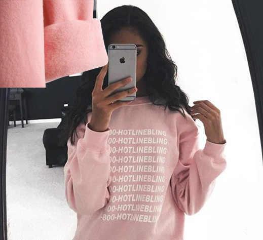 dc94f0aeb3647 Detail Feedback Questions about 1 800 Hotline Bling Drake light Pink Sweatshirt  Hoodies Women Winter Cotton Fleece Letter Pullovers Sweatshirt 2018 on ...