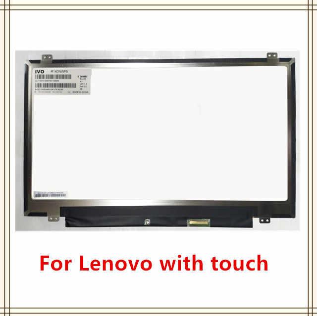 """Для IVO 14,0 """"светодиодный сенсорный ЖК-дисплей экран R140NWF5 R1 Матовый для lenovo P/N SD10K93460 FRU: 00NY421 FHD 1920X1080 замене"""