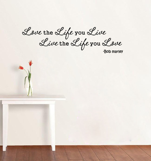 Love The Life You Live, Live The Life You Love Wall Art Vinyl Wallpaper  Quote