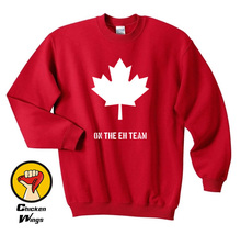 Canada Shirt for Men and Women Canada EH Team sweatsh Canadian Sweatshirt Unisex More Colors(China)