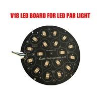 Hex Rasha 18leds 6in1 RGBAW UV LED Board Stage Light Parts For Aluminum LED Par Light LED Par64 Light Par Projector Wireless