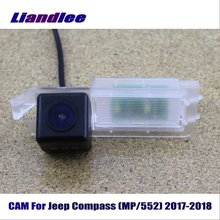Liandlee CAM For Jeep Compass (MP/552) 2017-2018 / Car Rear Back Camera Rearview Reverse Parking HD CCD Night Vision
