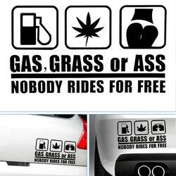 Gas, gras oder Ass Niemand Reitet Lustige Auto Aufkleber Auto Zubehör Außen für audi a3 a4 b8 opel astra j alfa romeo volkswagen