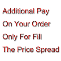 Additional Pay On Your Order Fill The Price Spread Custom Price