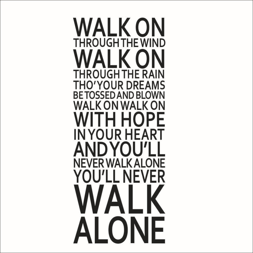 Youll Never Walk Alone Liverpool Inspirational Quotes Wall Sticker Home Decal ...