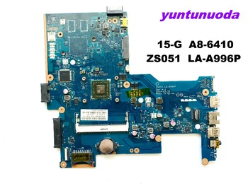 Original for HP 15-G laptop motherboard 15-G  A8-6410   ZS051 LA-A996P  tested good free shipping
