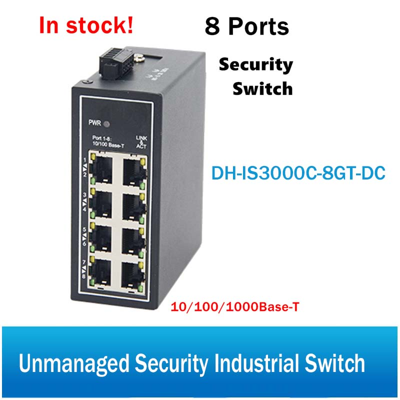Original DH 8 Ports Unmanaged Security Industrial Switch DH-IS3000C-8GT-DC 8*10/100/1000Base-T CCTV IP System